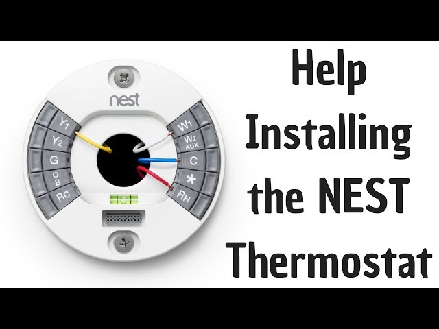 Help Installing the Nest Thermostat