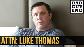 Let's tell the truth, Luke Thomas...