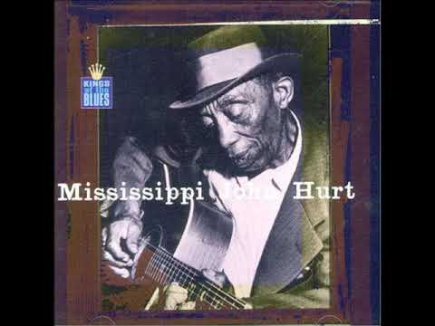 Mississippi John Hurt - King Of The Blues - Full Album