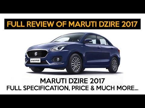 Maruti Dzire 2017 Launched In India | Maruti Dzire 2017 Specifications & Price.