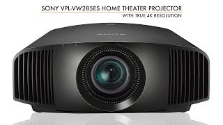 Sony VPL VW285ES True 4K HDR Home Theater Projector At A Glance presented by Projector Reviews