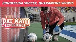 Bundesliga Soccer, Quarantine Sports, Songs From Movies, Begpacking, NFL, Last Dance, Indiana Jones