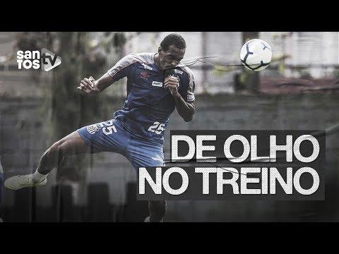 SANTOS TREINA PARA RETORNO À VILA | DE OLHO NO TREINO (24/07/19)