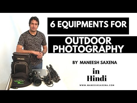Essential Equipments For Outdoor Photography   Tips On Outdoor Photography Equipments   Hindi