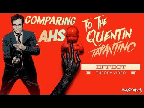 Comparing American Horror Story To The Quentin Tarantino Effect Theory Video