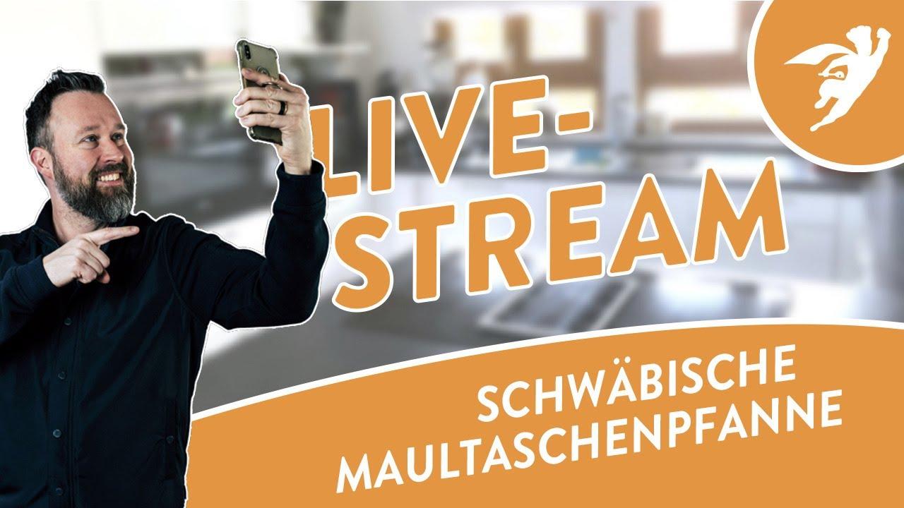 Live-Kochstream #10 - Schwäbische Maultaschenpfanne