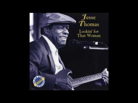 Jesse Thomas - Lookin' for That Woman