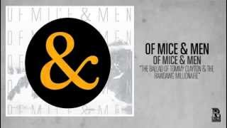 Of Mice & Men - The Ballad of Tommy Clayton & The Rawdog Millionaire