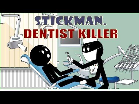 Stickman Dentist Killer