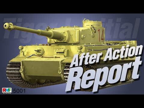 After Action Report: Rye Field Model Tiger I Initial Production Early 1943 Tunisia in 1/35