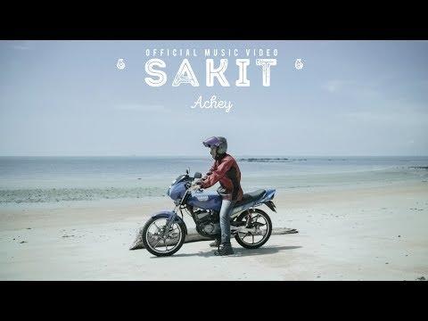 🔴 ACHEY - Sakit (Official Music Video)