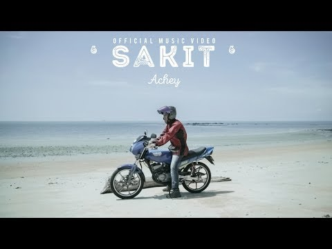 🔴 ACHEY - Sakit (Official Music Video)