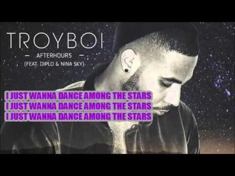 Afterhours LYRICS Troyboi ft Diplo & Nina Sky