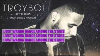 Afterhours LYRICS Troyboi ft Diplo & Nina Sky