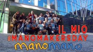 IL MIO #MANOMAKERSDAY