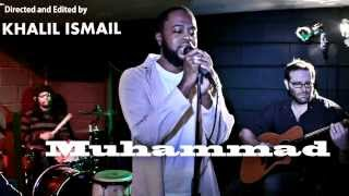 Muhammad (P.B.U.H.) LIVE | Khalil Ismail Nasheed Live