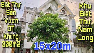 Bán nhà biệt thự quận 12|Choáng trước vẻ đẹp của BIỆT THỰ VƯỜN 300m2 nằm trong khu biệt thự Nam Long