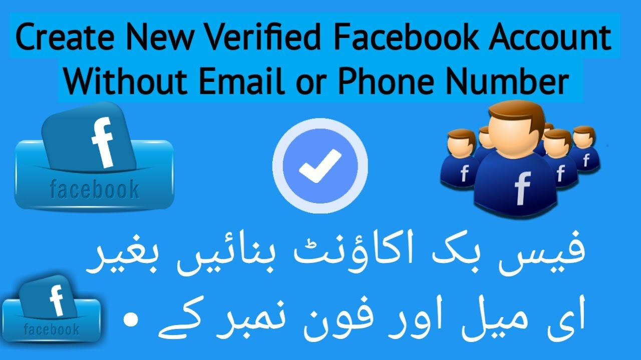 How To Create New Facebook Verified Account Without Your
