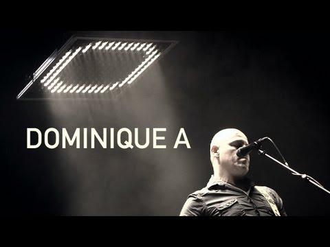 Dominique A  Le bruit blanc de l'été  Live Nouvelles Scènes 2013