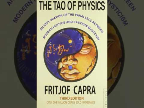 Fritjof Capra: The Tao of Physics