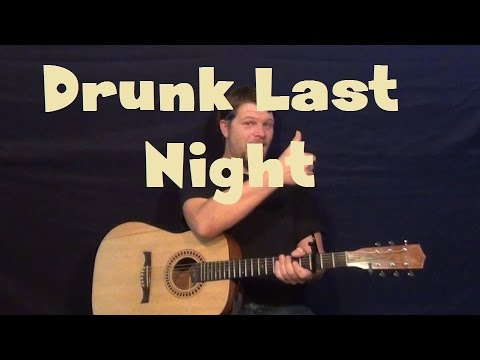 Drunk Last Night (Eli Young Band) Easy Guitar Lesson How to Play Tutorial