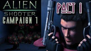 Alien Shooter - Campaign 1 Walkthrough - Part 1