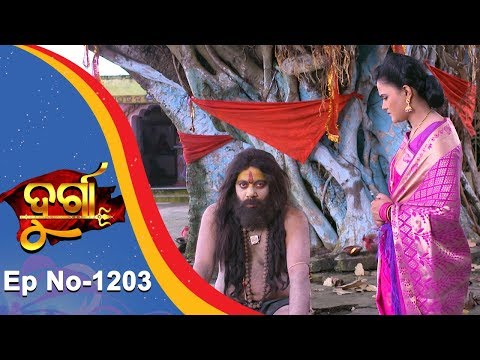Durga | Full Ep 1203 | 16th Oct 2018 | Odia Serial – TarangTV