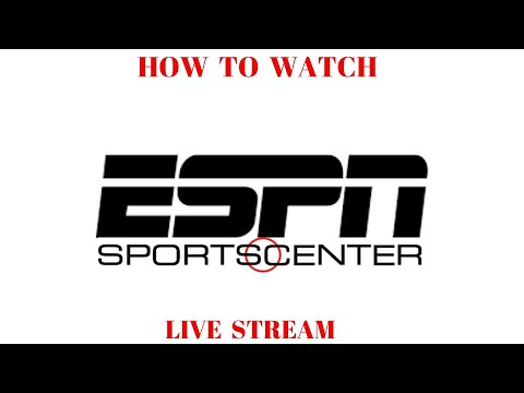 How To Watch ESPN Stream Live Free Streaming Online SPORTSCENTER