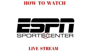 LIVE free NFL NBA ESPN streaming SportsCenter stream  ANY Android device Sports Center Sportscentre