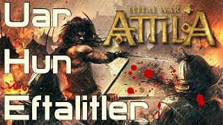 AK HUNLAR White Huns #25 Total War: Attila TÜRKÇE [EFSANEVİ]