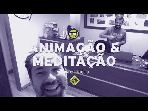 ANIMAÇÃO E MEDITAÇÃO NA CONFOR ESTÚDIO - JOB #72