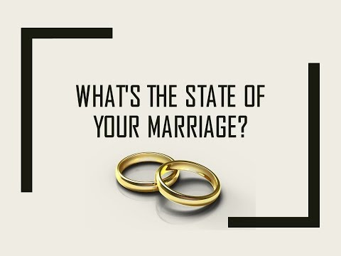 04/22/18 Sermon: What Is the State of Your Marriage? (East End Church of Christ)