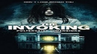 The Invoking 3 Paranormal Dimensions (2016) with Alison Becker movie