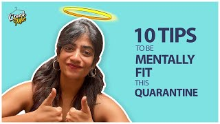 10 Tips to be Mentally Fit during Quarantine | #StayHome #StaySafe | Kiraak Style | Chai Bisket