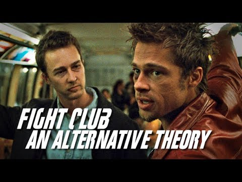 Fight Club: An Alternative Theory