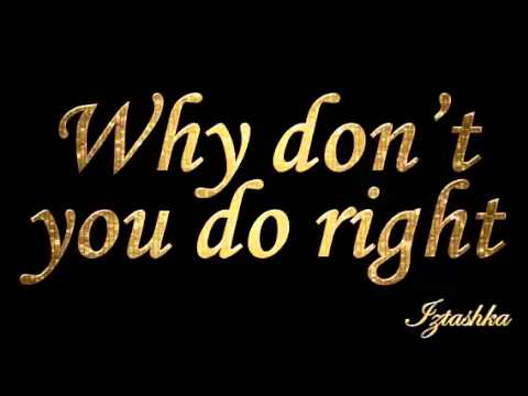 Amy Irving - Why don't you do right (Extended version)