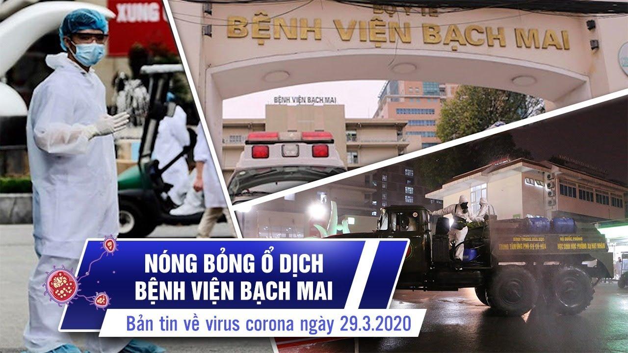 Việt Nam có 188 bệnh nhân | Ổ dịch BV Bạch Mai nóng bỏng | Bản tin về virus corona ngày 29.3.2020