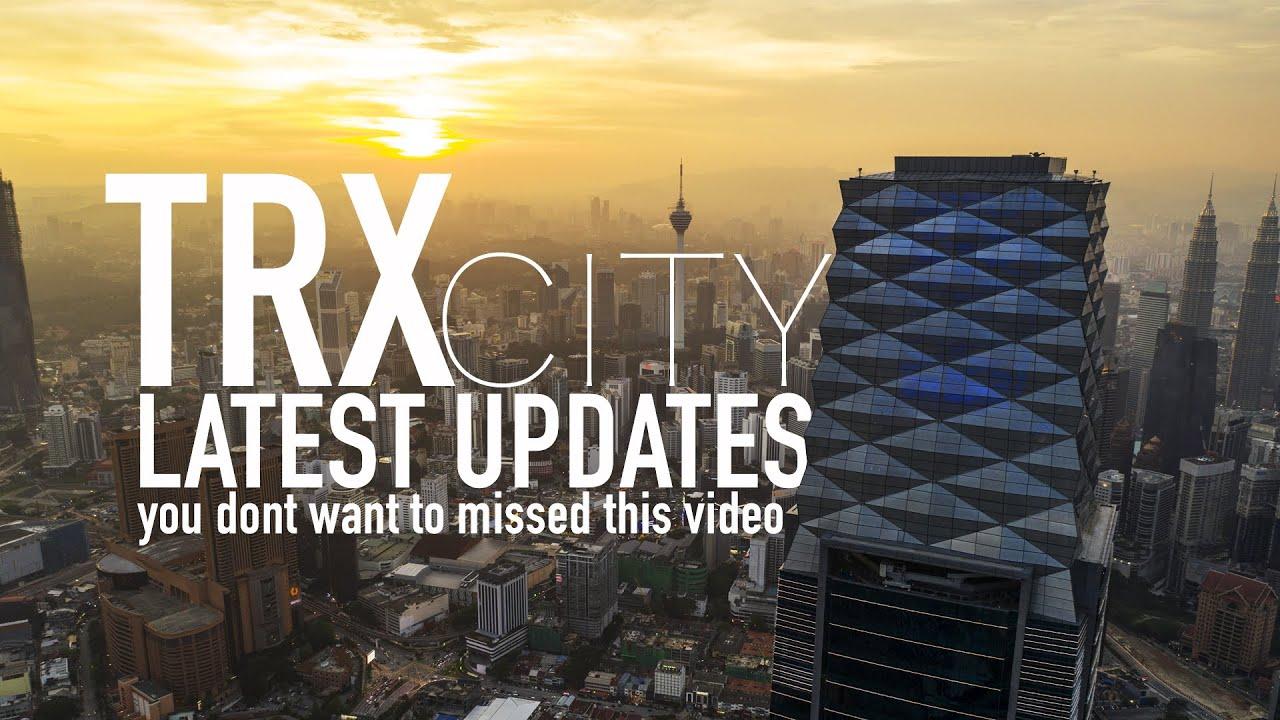 CINEMATIC VIEW OF TRX 106 - TUN RAZAK EXCHANGE CITY PROGRESS after MCO