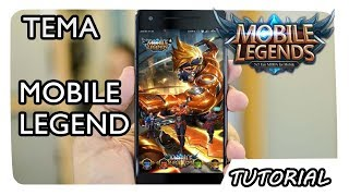 Download Cara Menerapkan Tema MOBILE LEGEND Disemua Tipe Smartphone Android