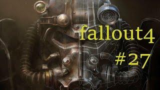 Fallout 4 прохождение 27 задержание