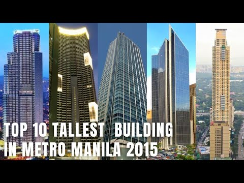 Top 10 Tallest Building In Metro Manila 2015 (Manila Buildings Skyline!)
