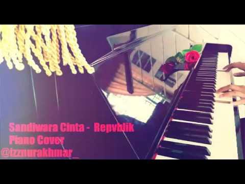 Sandiwara Cinta - Repvblik | Piano Cover | Full
