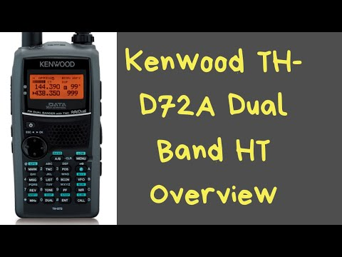 Kenwood TH-D72A Dual Band HT Overview