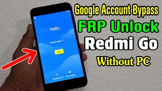 Xiaomi Redmi Go (M1903C3GI) FRP Unlock or Google Account Bypass Easy Trick Without PC