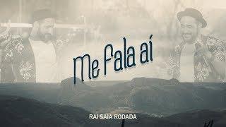 Raí Saia Rodada -  Me Fala Aí [Vídeo Oficial]