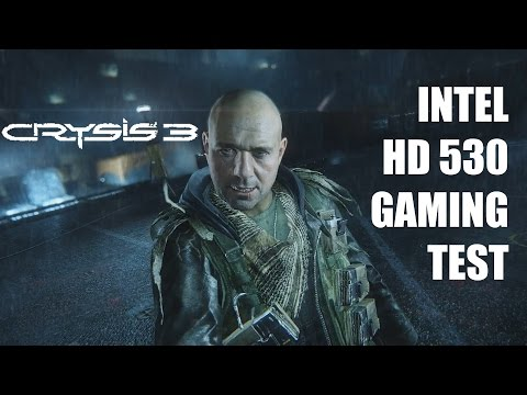 Crysis 3 Intel HD 530 Gaming Test | LOW, MEDIUM, HIGH, VERY HIGH | Core i7 6700k