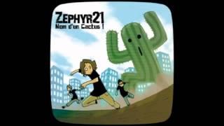 Zephyr 21 - Tu vaux mieux que moi