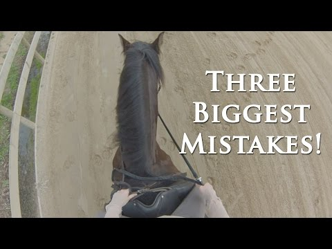 3 Biggest Mistakes Riders Make (Part 1) - Dressage Mastery TV Ep25