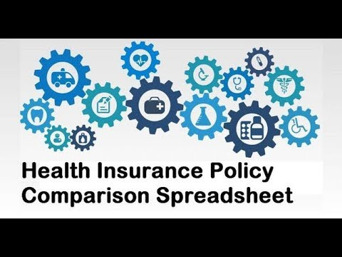 Compare Health Insurance Policies With This Spreadsheet!