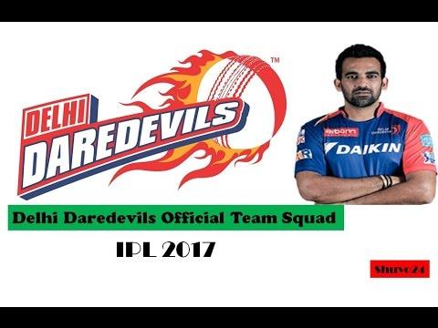 IPL 2017 || Delhi Daredevils Full Team Squad-ipl 2017-2018-Players List (ipl 10 DD Team)